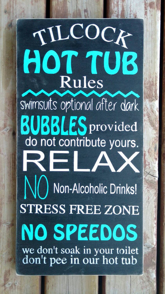 Hot Tub Rules Sign